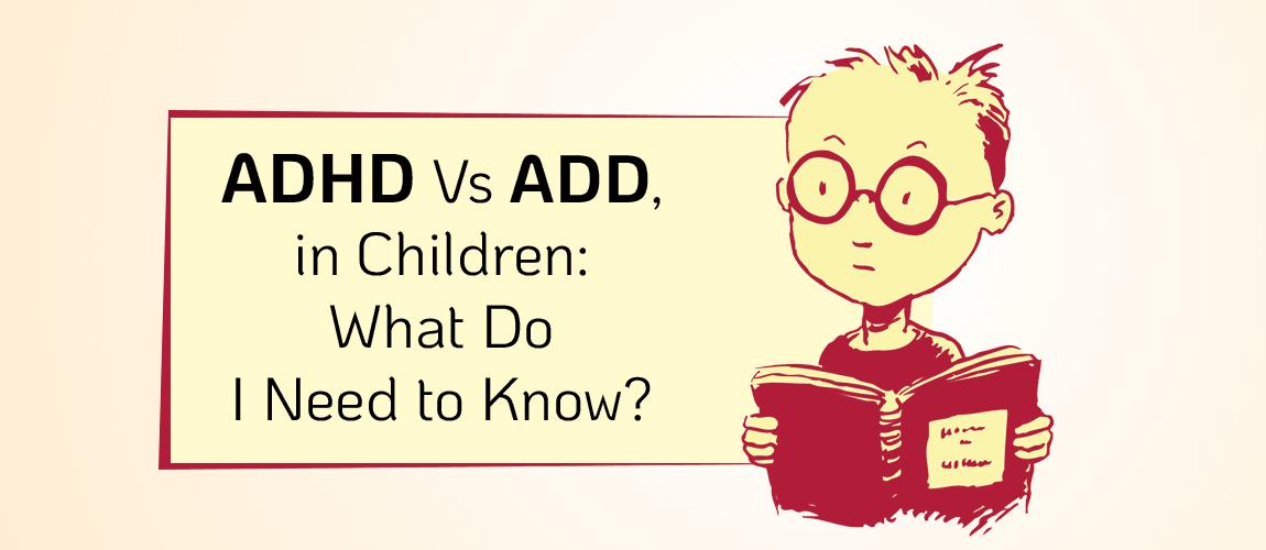 ADHD vs ADD