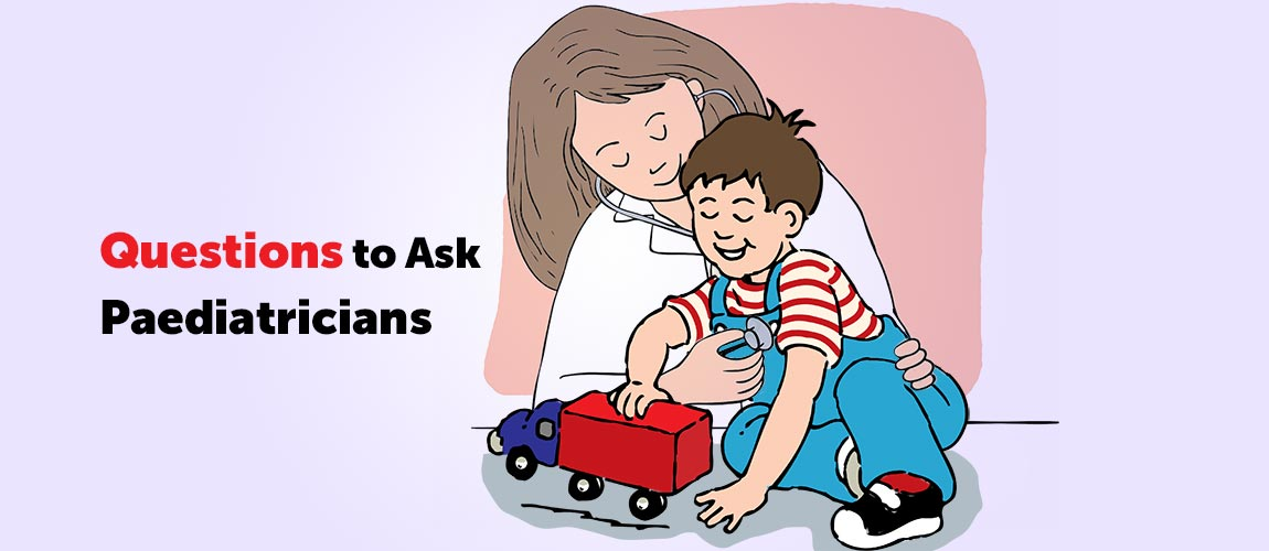 questions to ask paediatricians about your child's development