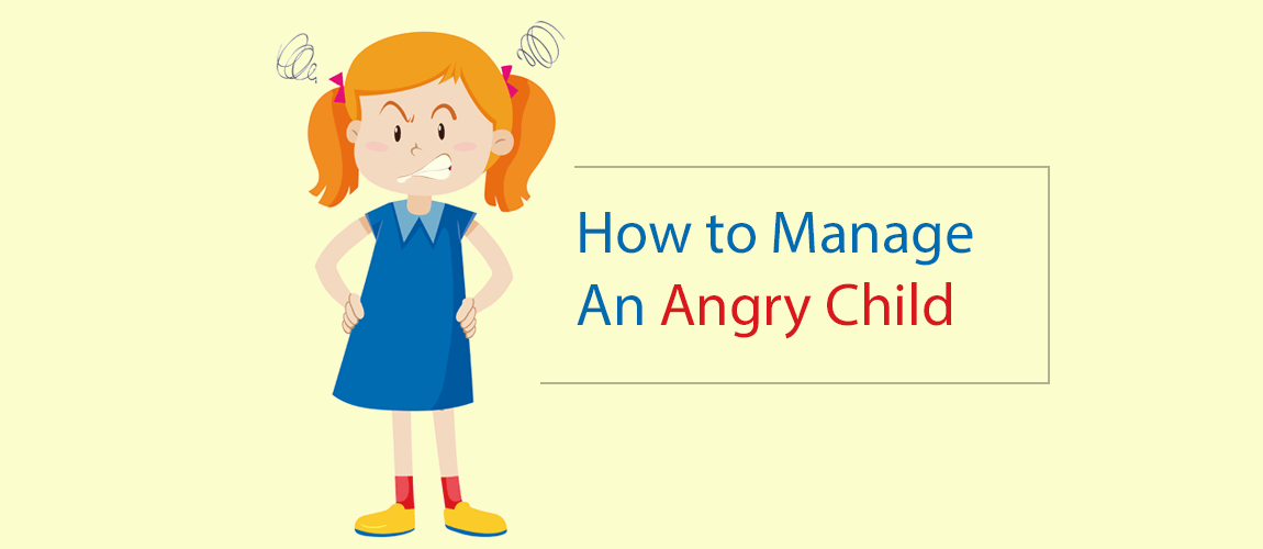 how to manage an angry child