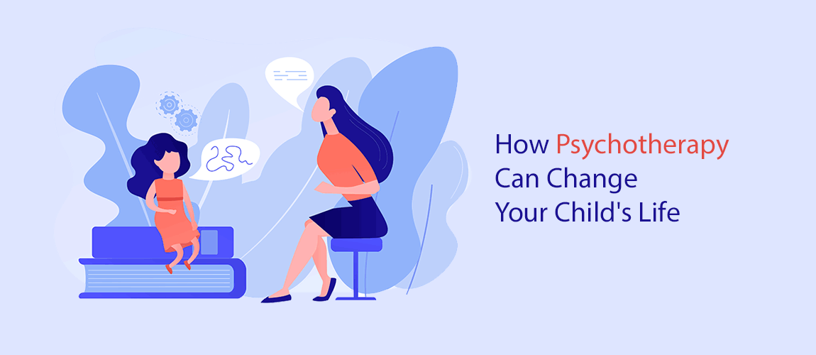 how psychotherapy can change your child's life